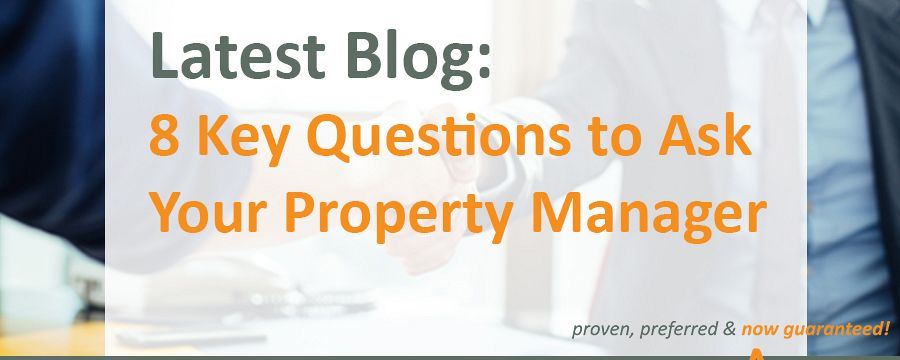 The 8 Key questions to ask your property manager